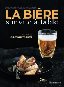La bière s'invite à table - 19,90 euros